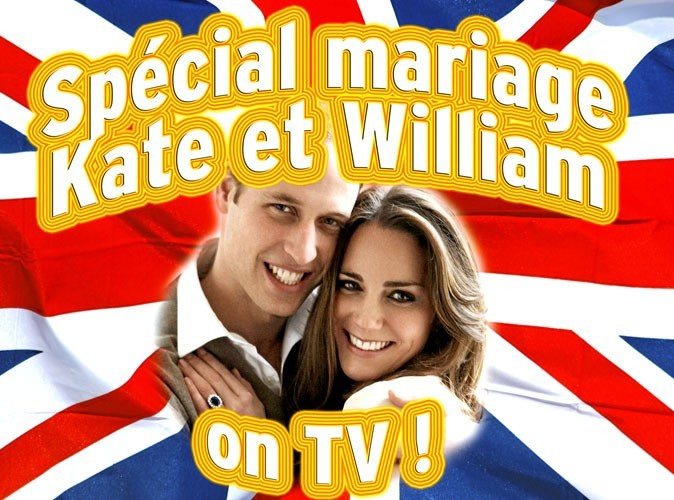 Mariage de Kate Middleton et du Prince William : le programme télé du mercredi 27 avril 2011
