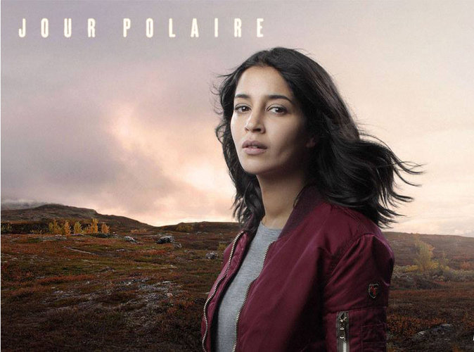 Jour Polaire : Leïla Bekhti à l'affiche de la nouvelle série de Canal + !