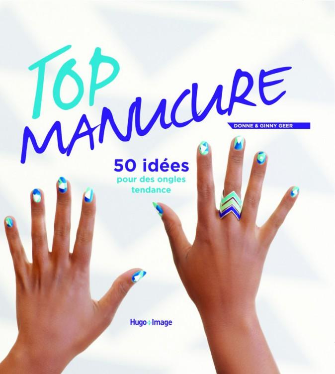 French manucure colorée, stamping, pochoirs, décalcos, dégradés... Le nail art n'aura plus de secrets pour vous avec ce livre signé Donne...