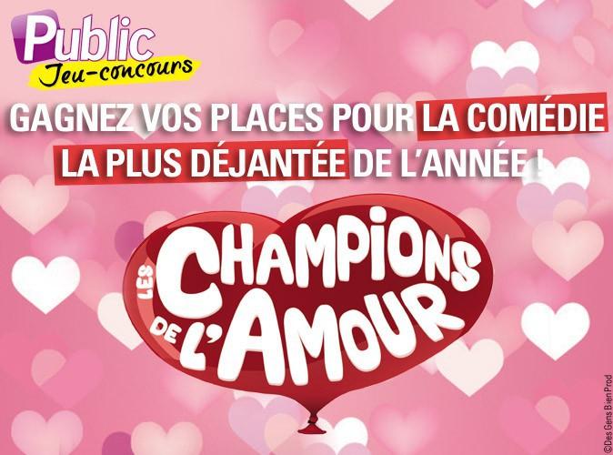 Jeu concours : gagnez vos places pour les champions de l'amour !