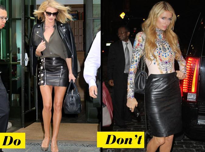 La jupe en cuir - Do : Rosie Huntington / Don't : Paris Hilton