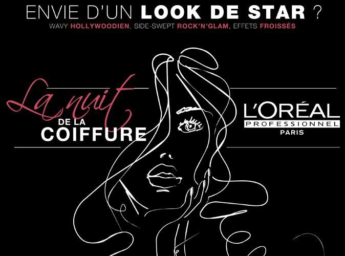 Beauté : L'Oréal Professionnel organise partout en France la 1ère Nuit de la Coiffure, pour se faire coiffer gratuitement par des professionnels !