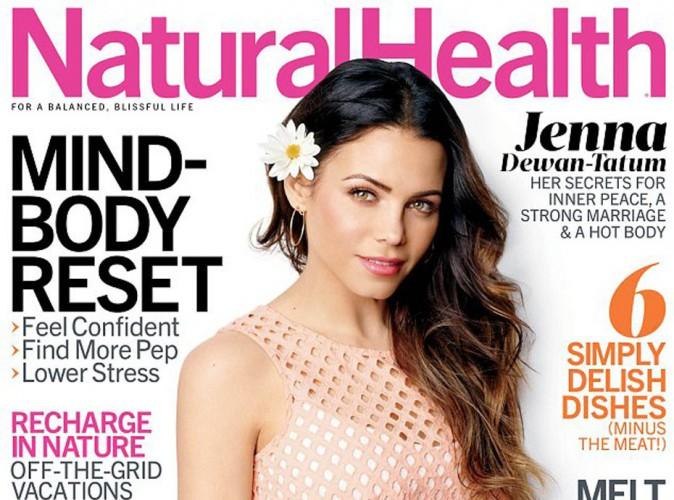 Mode : Jenna Tatum s'offre la couv' de Natural Health et se confie un peu plus sur sa vie…