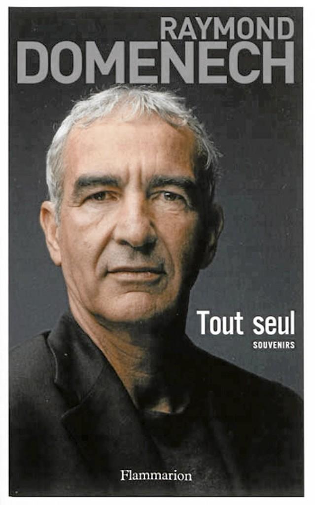 Tout seul, Raymond Domenech, Éditions Flammarion19 €