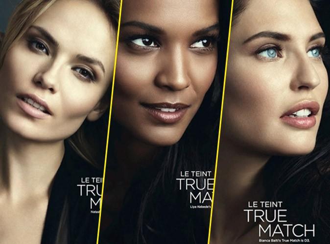 """Photos : Natasha, Liya, Bianca... Toutes dans la nouvelle campagne """"True Match"""" by L'Oréal Paris !"""