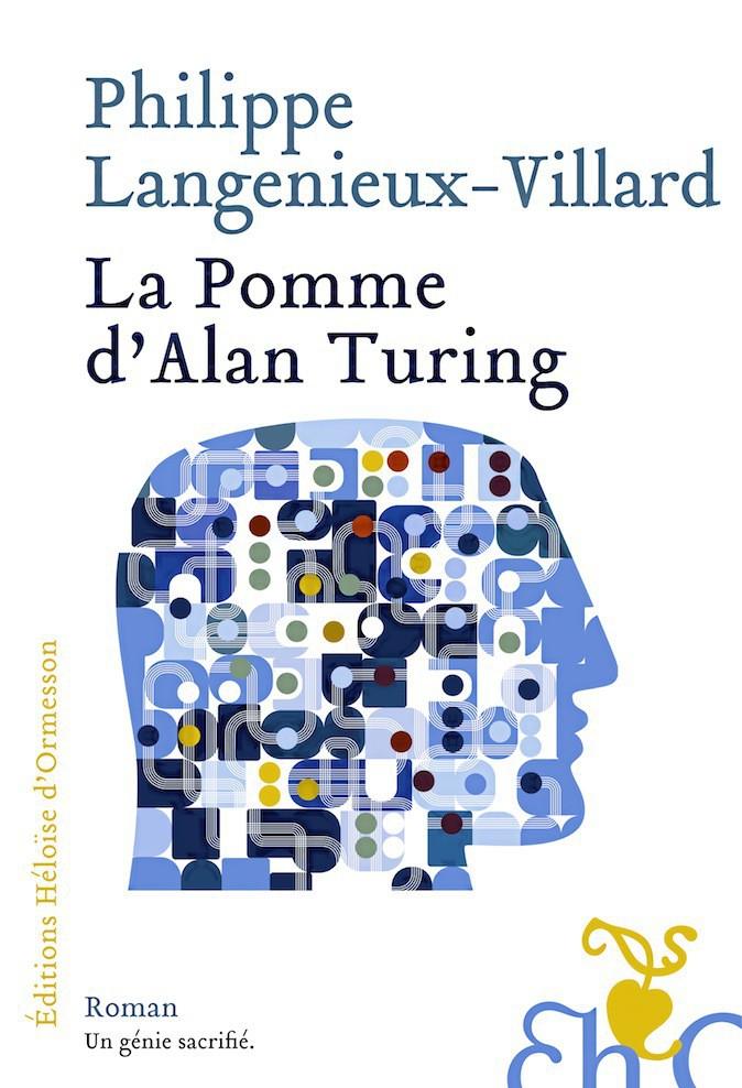 Livre La Pomme d'Alan Turing, Éditions Héloïse d'Ormesson 16,15 €