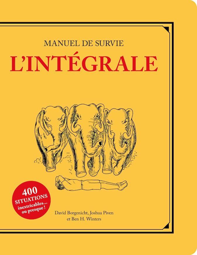 Manuel de survie, L'Intégrale, Éditions 365 18,90 €
