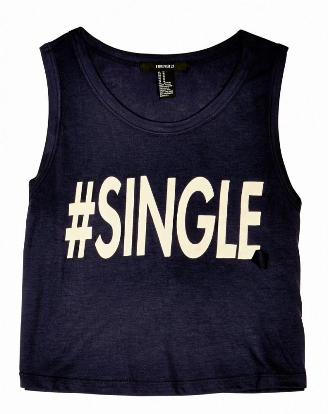 T-Shirt #Single, Forever 21, 10 €