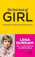 Lena Dunham Not That Kind of girl