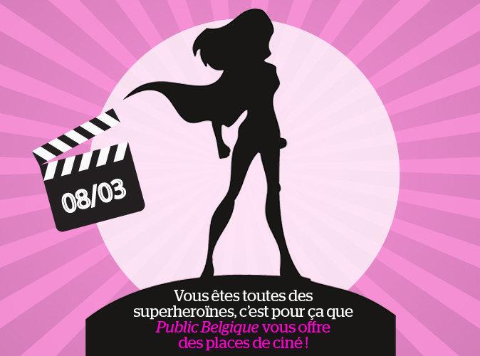 CONCOURS : Pour la journée de la femme, Public Belgique te gâte et t'offre des places de ciné !