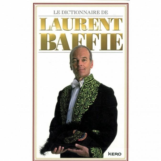 Le dictionnaire de Laurent Baffi e, Kero. 14,90 €.