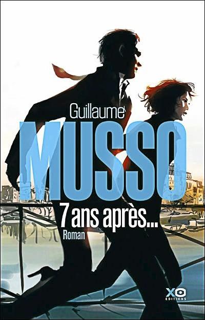 Le livre de Guillaume Musso : 7 ans après !