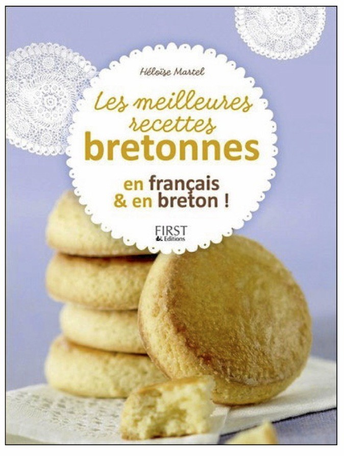 Les meilleures recettes bretonnes, de Héloïse Martel. First Éd. 5,95 € !