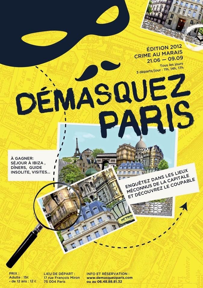 """""""Démasquez Paris"""", un Cluedo grandeur nature, à la fois enquête criminelle et historique. Trois départs à 11 h, 14 h et 17 h. Rés. : demasquezparis.com."""
