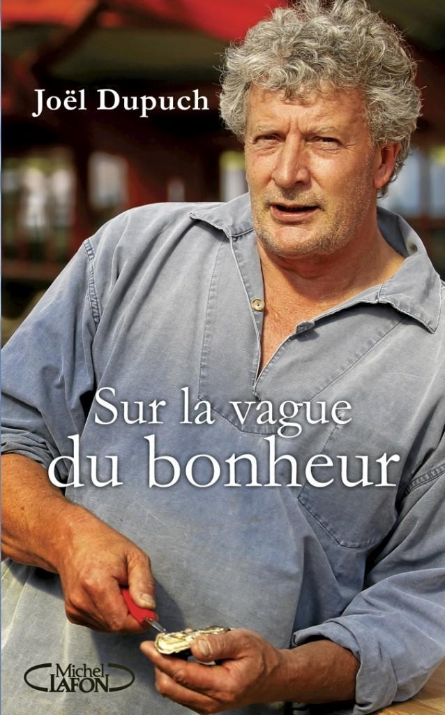 Sur la vague du bonheur, éd. Michel Lafon. 17,50 €.