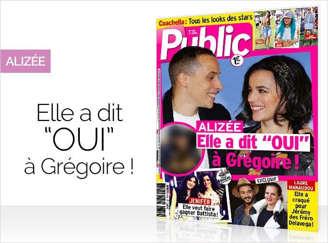 """Magazine Public : Alizée en couverture... Elle a dit """"oui"""" à Grégoire !"""