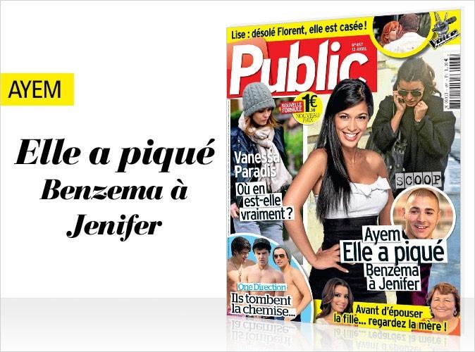 Magazine Public : Ayem a piqué Benzema à Jenifer !
