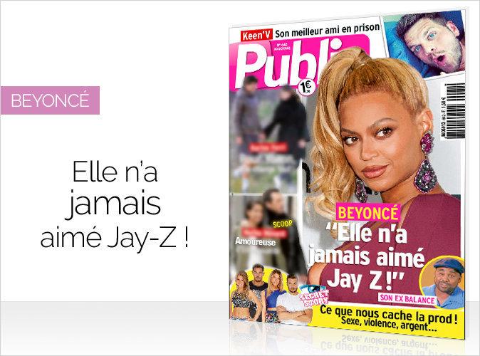 """Magazine Public : Beyoncé : """"Elle n'a jamais aimé Jay-Z !"""""""