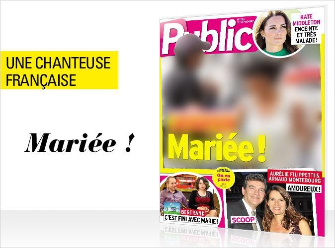 Magazine Public : en couverture, une chanteuse française mariée en secret !