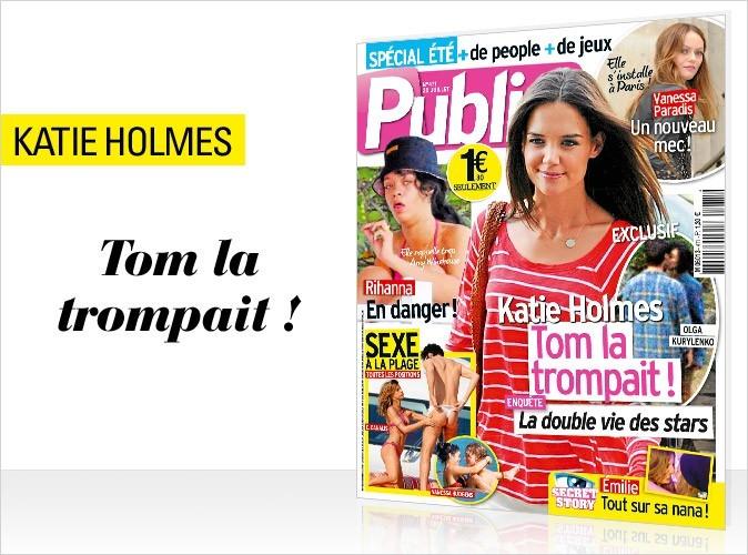 Magazine Public : Katie Holmes trompée par Tom Cruise en couv !