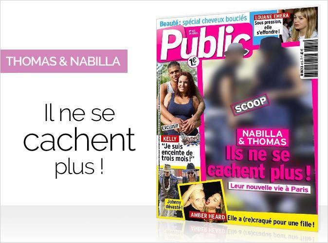 Magazine Public : Nabilla et Thomas en couverture... Ils ne se cachent plus !