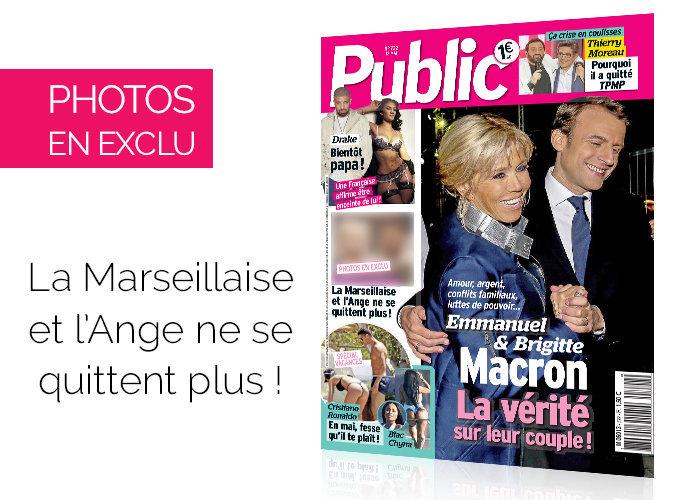 Magazine Public: Photos en exclu : une Marseillaise et un Ange ne se quittent plus !
