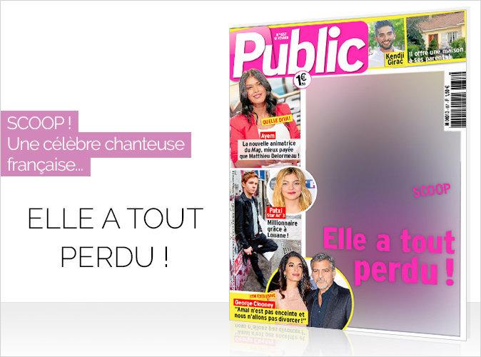 Magazine Public : Une célèbre chanteuse française en couverture.. Elle a tout perdu!