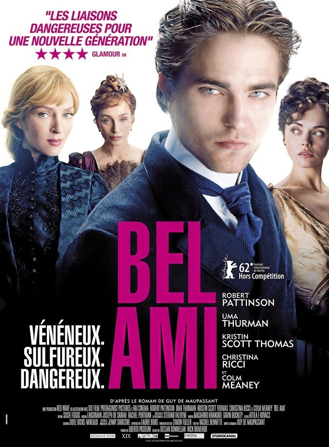 "L'affiche du film ""Bel ami"" avec Robert Pattinson, Uma Thurman et Christina Ricci !"