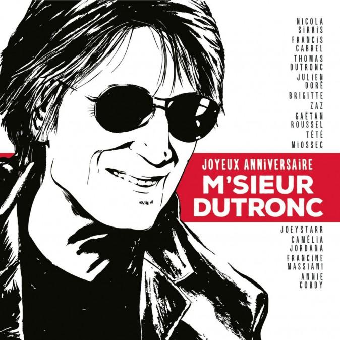 Joyeux anniversaire m'sieur Dutronc, Sony. 16,99 €.