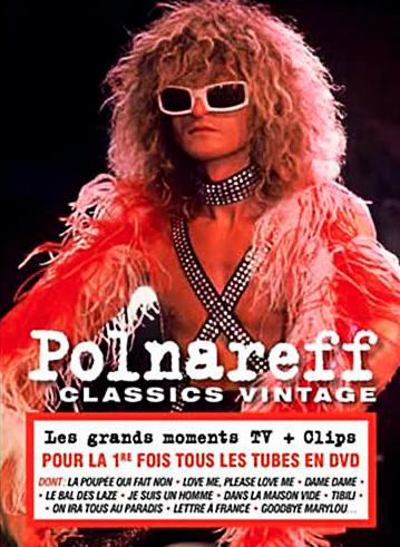 Classics vintage Polnareff, livre disque 2 DVD, Universal. 20,99 €.