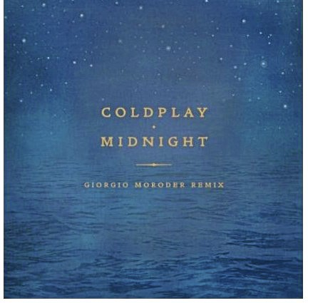 Midnight, Coldplay.