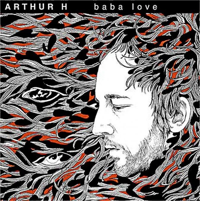 Arthur H, Baba Love, Polydor. 14,99 €.