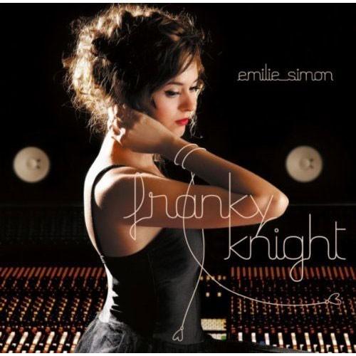 Emilie Simon, Franky Knight