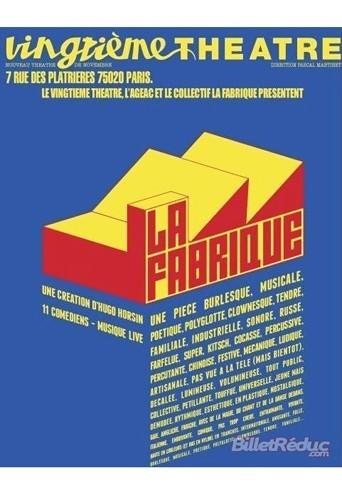 La Fabrique, au Vingtième Théâtre, 7, rue des Plâtrières, Paris 20e, dès 27,40 € sur fnacspectacles.com