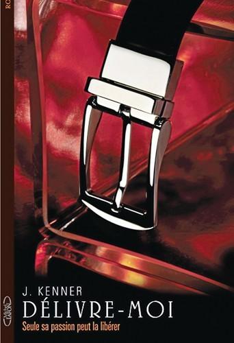 Délivre-moi, de J. Kenner