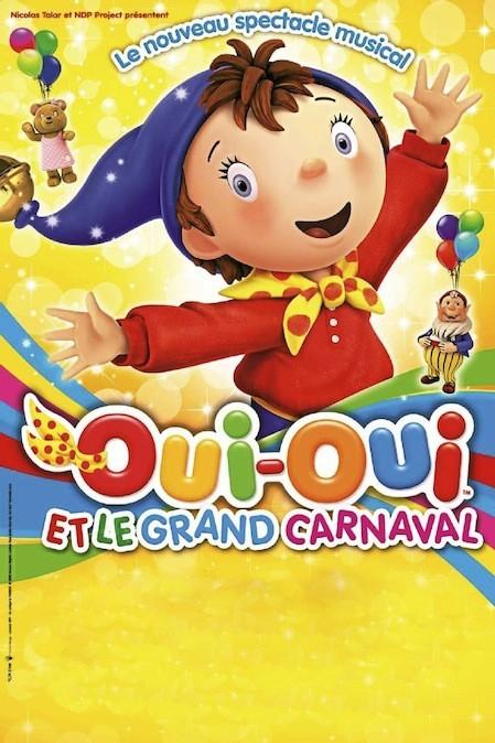 Oui-Oui et le grand carnaval, au Zénith de Dijon