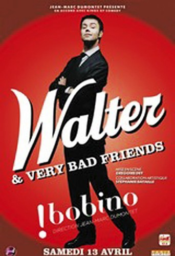Walter & Very Bad Friends à Bobino.