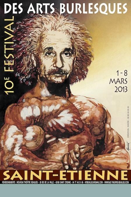 Festival des Arts burlesques, Centre de Congrès, 23, rue Ponchardier, 42010 Saint-Étienne. À partir de 15 € sur ticketnet.fr