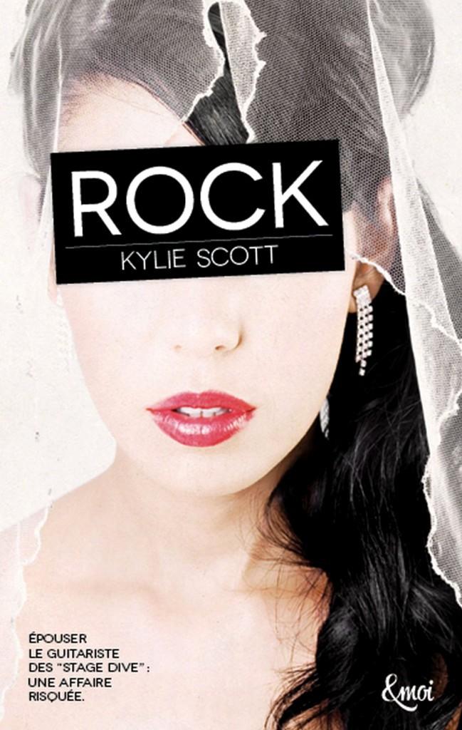 Livre : Rock, de Kylie Scott, JC Lattès. 12,50 €.