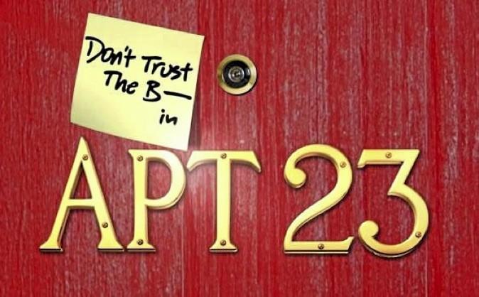 Série coup de coeur de la rédac : Don't Trust the B**** in Apartment 23 !