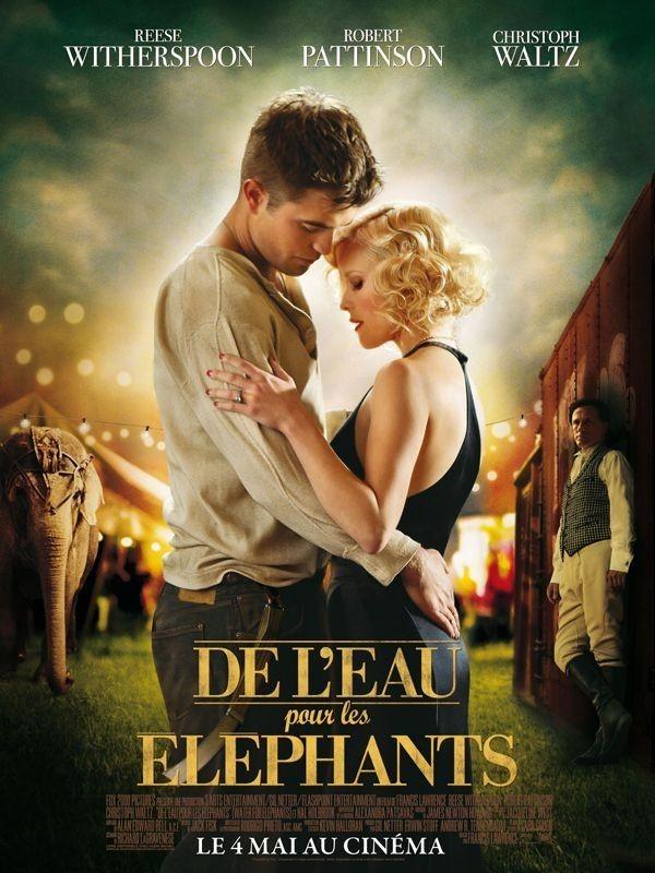 De l'eau pour les éléphants avec Robert Pattinson et Reese Witherspoon